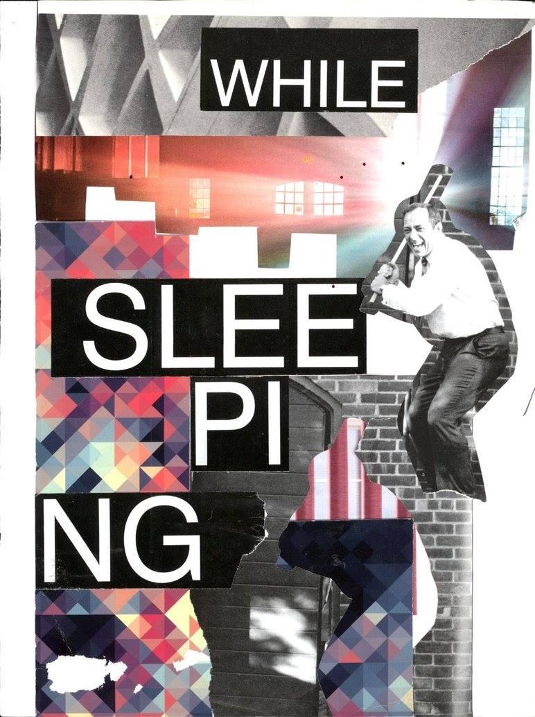 WHILE SLEEPING
