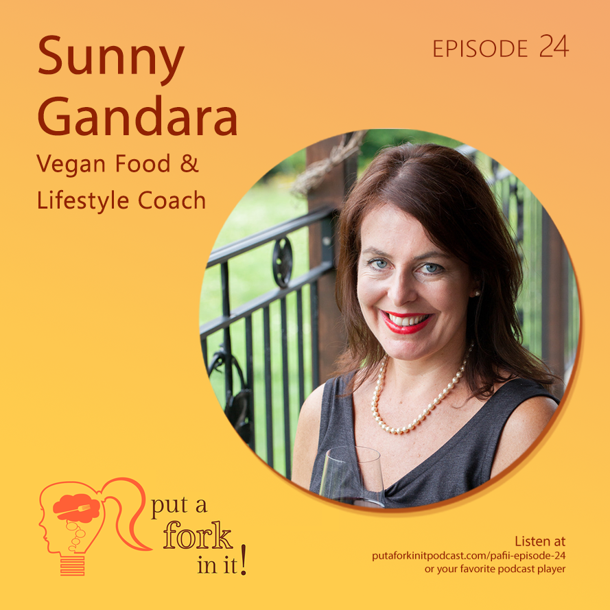 Sunny Gandara on what it means to be vegan and how to make simple changes