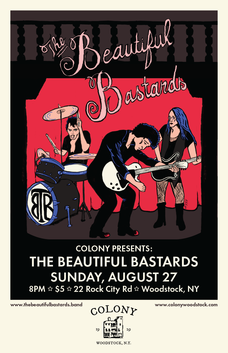 Poster Design: The Beautiful Bastards @ Colony Woodstock